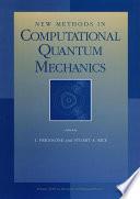 New Methods In Computational Quantum Mechanics Book PDF
