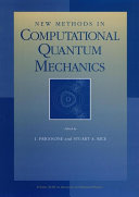 New Methods in Computational Quantum Mechanics