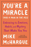 You're a Miracle (and a Pain in the Ass) ebook