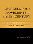New Religious Movements in the Twenty first Century