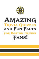Amazing Trivia Quizzes and Fun Facts for Boston Bruins Fans