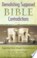 Demolishing Supposed Bible Contradictions Volume 2