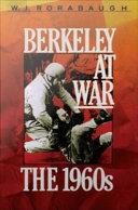 Berkeley at War : The 1960s