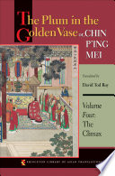 The Plum in the Golden Vase or  Chin P ing Mei  Volume Four Book PDF