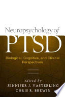 Neuropsychology Of Ptsd