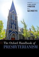 The Oxford Handbook of Presbyterianism