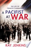 A Pacifist At War Book