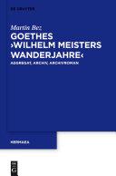 "Goethes ""Wilhelm Meisters Wanderjahre"""