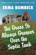 The Grass Is Always Greener Over the Septic Tank Pdf/ePub eBook
