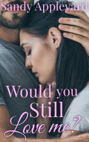 Would You Still Love Me? Pdf/ePub eBook