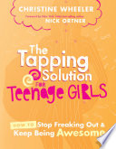 The Tapping Solution for Teenage Girls Book PDF