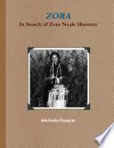 ZORA   In Search of Zora Neale Hurston