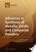 Advances in Synthesis of Metallic, Oxidic and Composite Powders