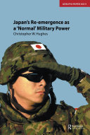 Japan s Re emergence as a  Normal  Military Power