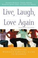 Live  Laugh  Love Again