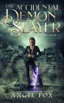 The Accidental Demon Slayer Pdf/ePub eBook