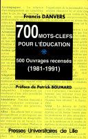 700 mots-clefs pour l'éducation