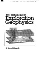 New Technologies in Exploration Geophysics
