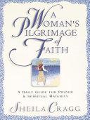 A Woman S Pilgrimage Of Faith Book PDF