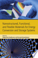 Nanostructured  Functional  and Flexible Materials for Energy Conversion and Storage Systems Book