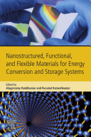 Nanostructured  Functional  and Flexible Materials for Energy Conversion and Storage Systems