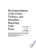 Recommendations Of The Crime Violence And Discipline Reporting Task Force