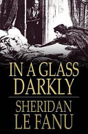 In a Glass Darkly [Pdf/ePub] eBook