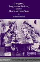 Congress  Progressive Reform  and the New American State