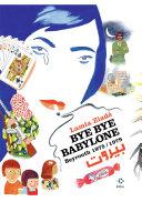 Bye bye Babylone. Beyrouth 1975 / 1979 Pdf/ePub eBook