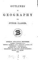 Outlines of geography  for junior classes  by R  Sullivan