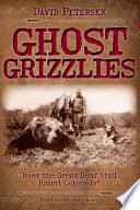 Ghost Grizzlies