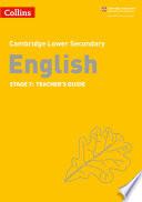 Collins Cambridge Lower Secondary English     Lower Secondary English Teacher s Guide  Stage 7
