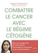 Combattre le cancer avec le régime cétogène Pdf/ePub eBook