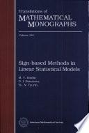 Sign-based Methods in Linear Statistical Models