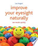 Improve Your Eyesight Naturally Book