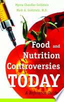 Food And Nutrition Controversies Today A Reference Guide Book PDF