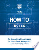 Tax Expenditure Reporting And Its Use In Fiscal Management