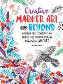 Creative Marker Art & Beyond