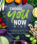 The Choose You Now Diet