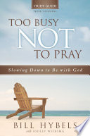 Too Busy Not To Pray Study Guide Book PDF