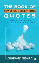 THE BOOK OF POWERFUL & EXCEPTIONAL QUOTES Pdf/ePub eBook