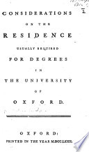 Considerations on the Residence Usually Required for Degrees in the University of Oxford