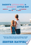 Daddy s Little Girl and Mommy s Little Boy Book PDF