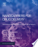 Nanocarriers for Drug Delivery Book