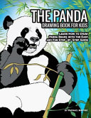 The Panda Drawing Book for Kids  Learn How to Draw Panda Bears with the Easy and Fun Step By Step Guide Book