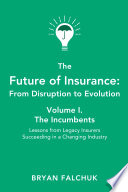 The Future of Insurance  From Disruption to Evolution