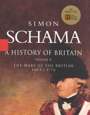 A History of Britain: The wars of the British, 1603-1776
