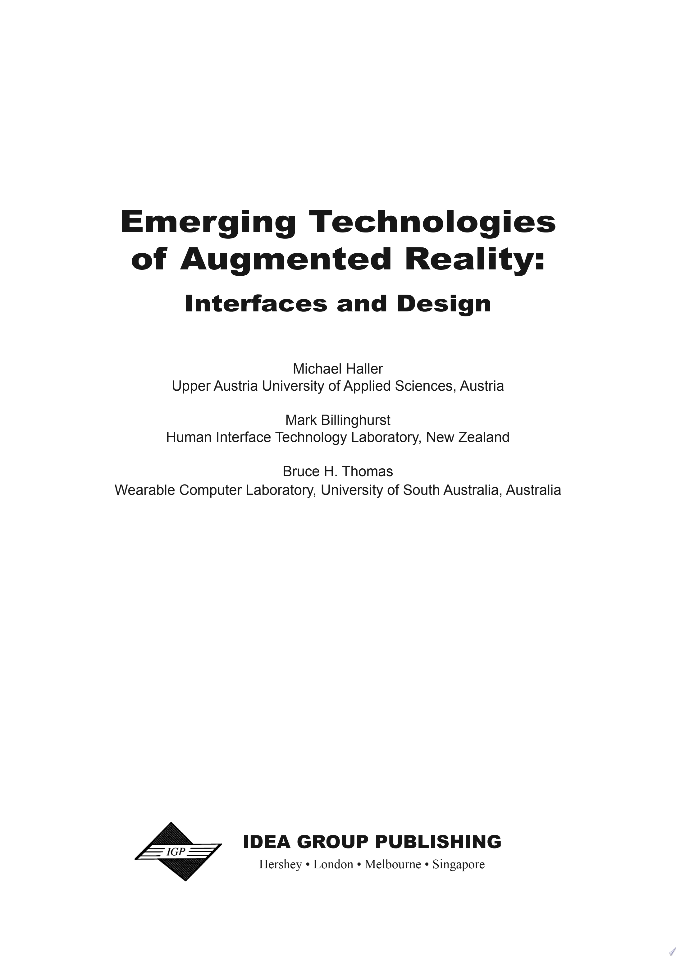 Emerging Technologies of Augmented Reality  Interfaces and Design