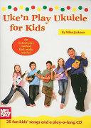 Uke'n Play Ukulele for Kids