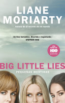 Big Little Lies (Pequeñas mentiras) [Pdf/ePub] eBook